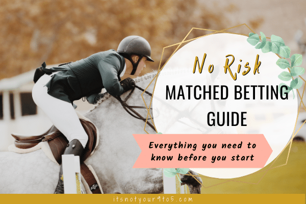 No Risk Matched Betting Guide UK (for Complete Beginners)