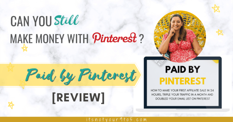 Can you still make money with Pinterest- paid by Pinterest review