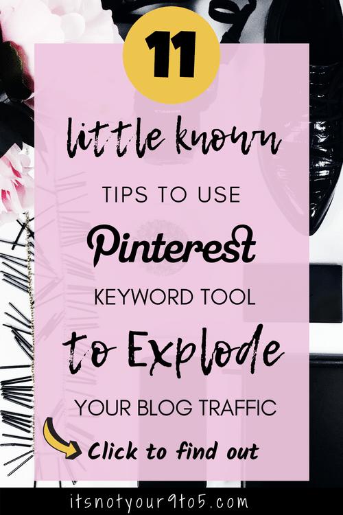 11 tips to Use Pinterest keyword tool