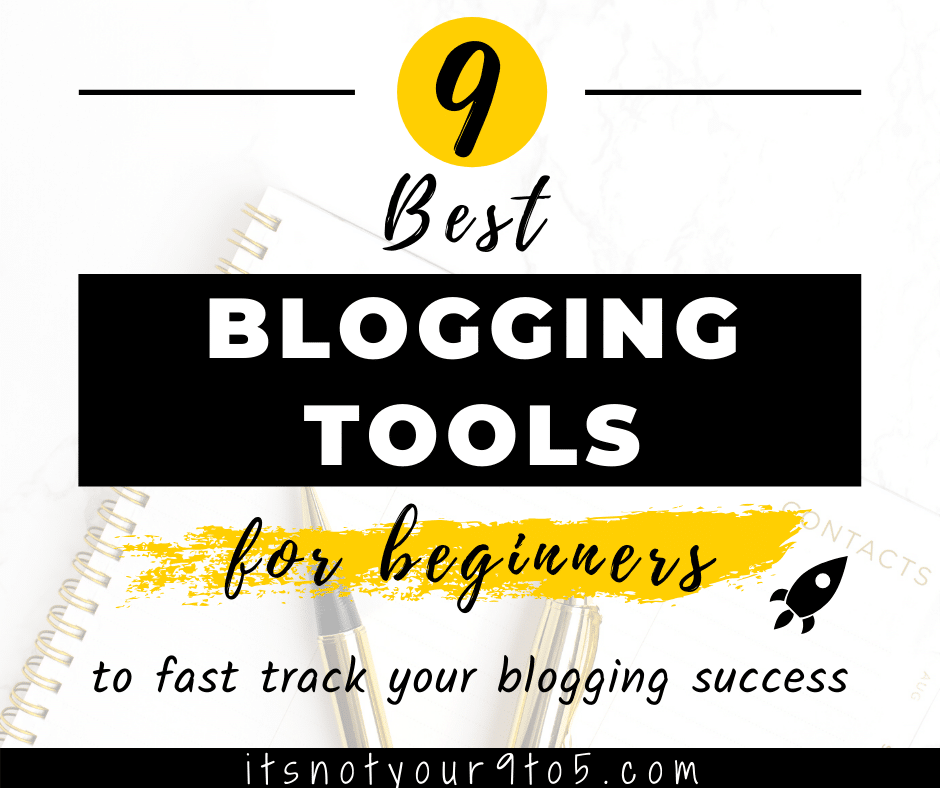 9 Best Blogging Tools for Beginners