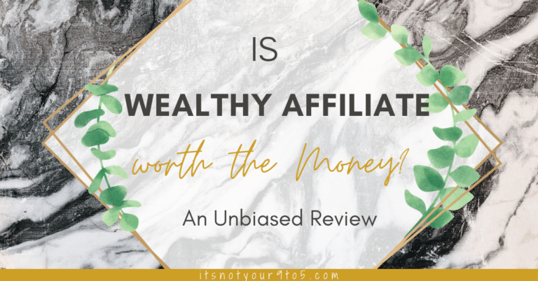 Is Wealthy Affiliate worth the money