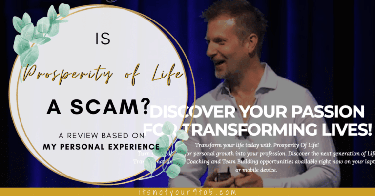 Is Prosperity of Life a Scam - Prosperity of life review