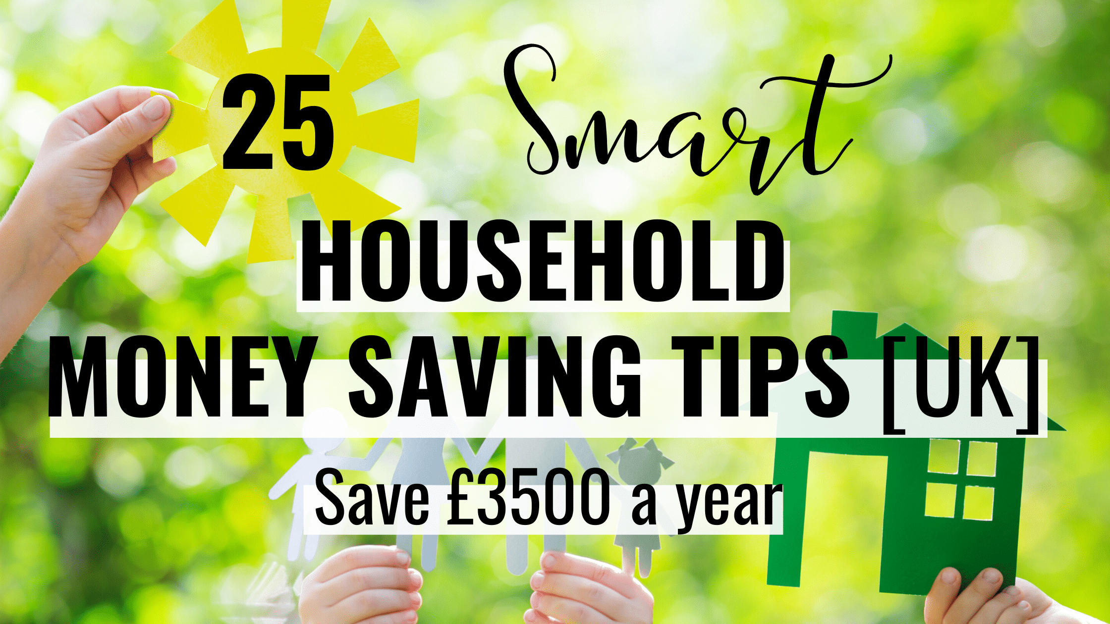 25 Smart Household Money Saving Tips UK