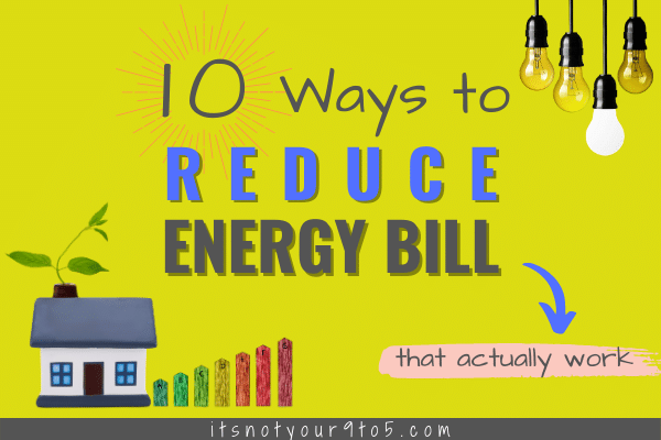 ways to reduce energy bill