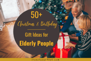 50+ Christmas & Birthday Gift Ideas for Elderly People [2020]