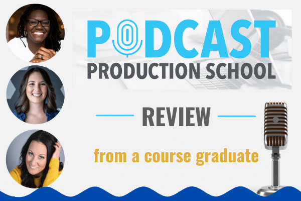 Podcast Production School Review [from a course graduate]