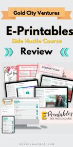 Gold city ventures e printables course review