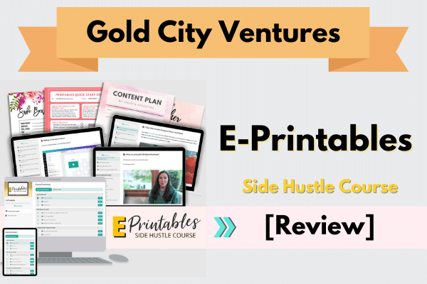 Gold City Ventures Etsy E-Printables Course Review